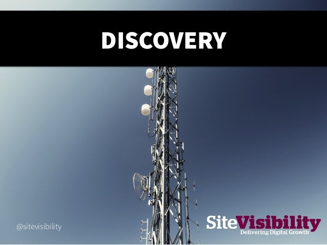 DISCOVERY @sitevisibility