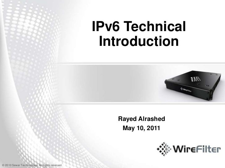 IPv6 Technical Introduction<br />Rayed Alrashed<br />May 10, 2011<br />