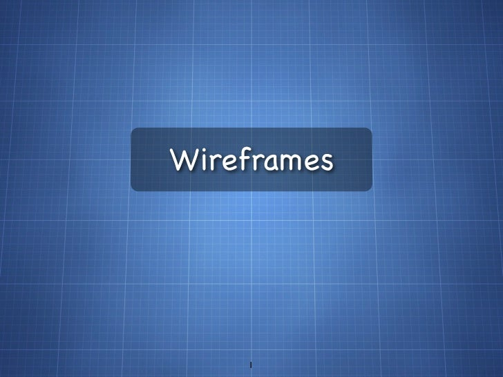 Wireframes    1