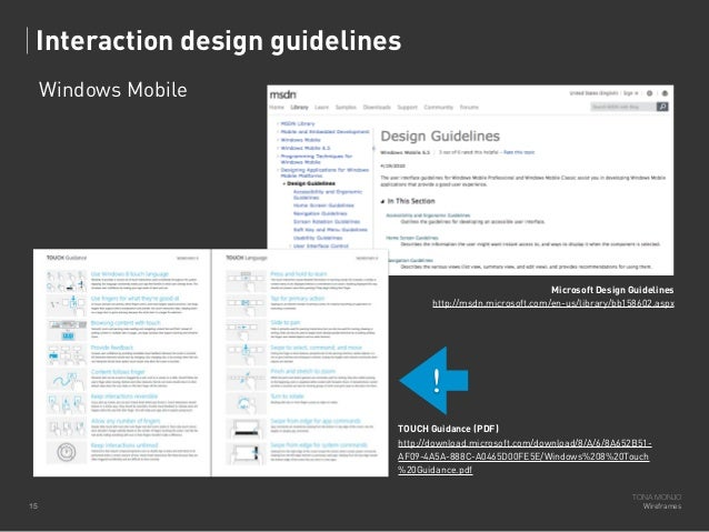 Interaction design guidelines Windows Mobile  Microsoft Design Guidelines http://msdn.microsoft.com/en-us/library/bb158602...