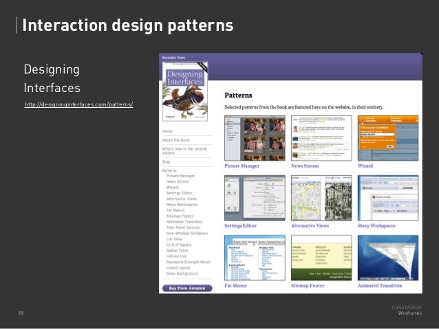 Interaction design patterns Designing Interfaces http://designinginterfaces.com/patterns/  18  TONA MONJO Wireframes