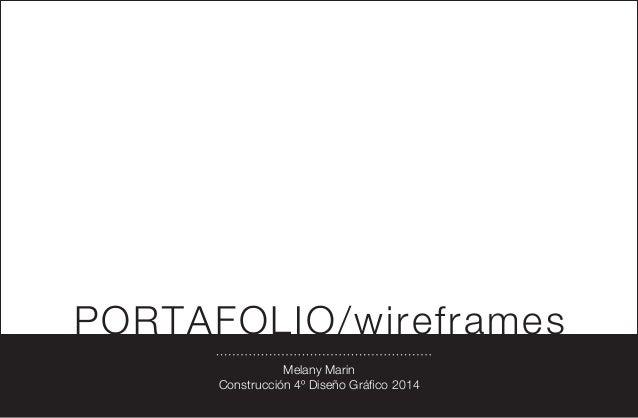 PORTAFOLIO/wireframes Melany Marin Construcción 4º Diseño Gráfico 2014