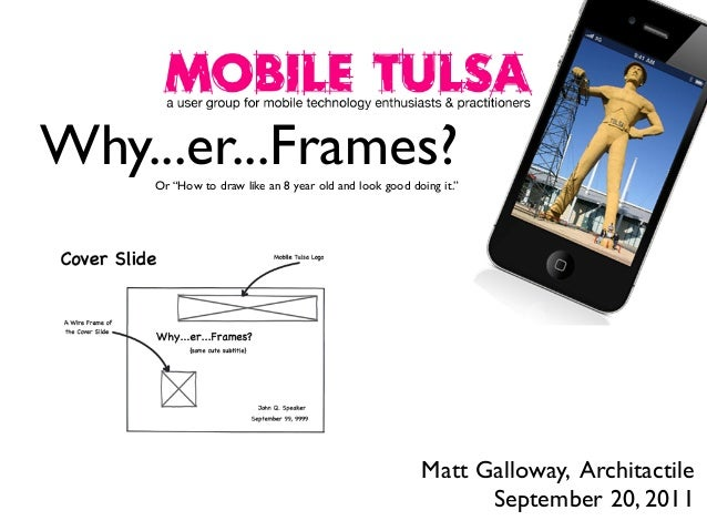"""Why...er...Frames? Or """"How to draw like an 8 year old and look good doing it.""""  Matt Galloway, Architactile September 20, ..."""
