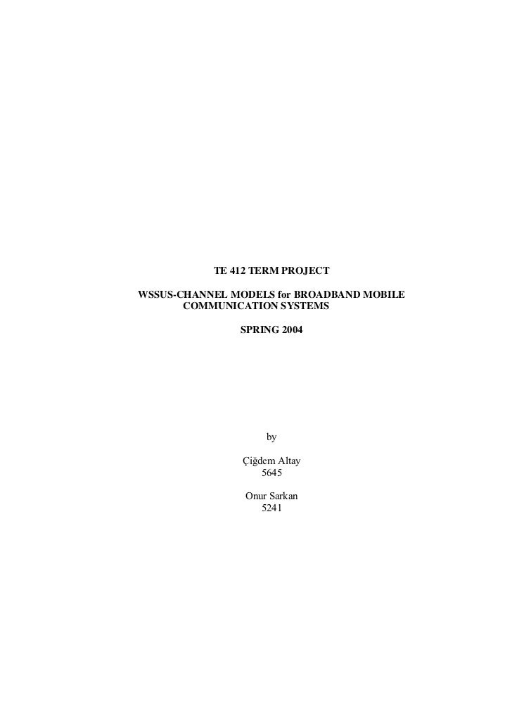 TE 412 TERM PROJECTWSSUS-CHANNEL MODELS for BROADBAND MOBILE       COMMUNICATION SYSTEMS               SPRING 2004        ...