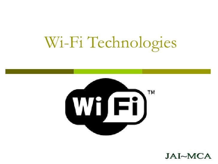 Wi-Fi Technologies JAI~MCA