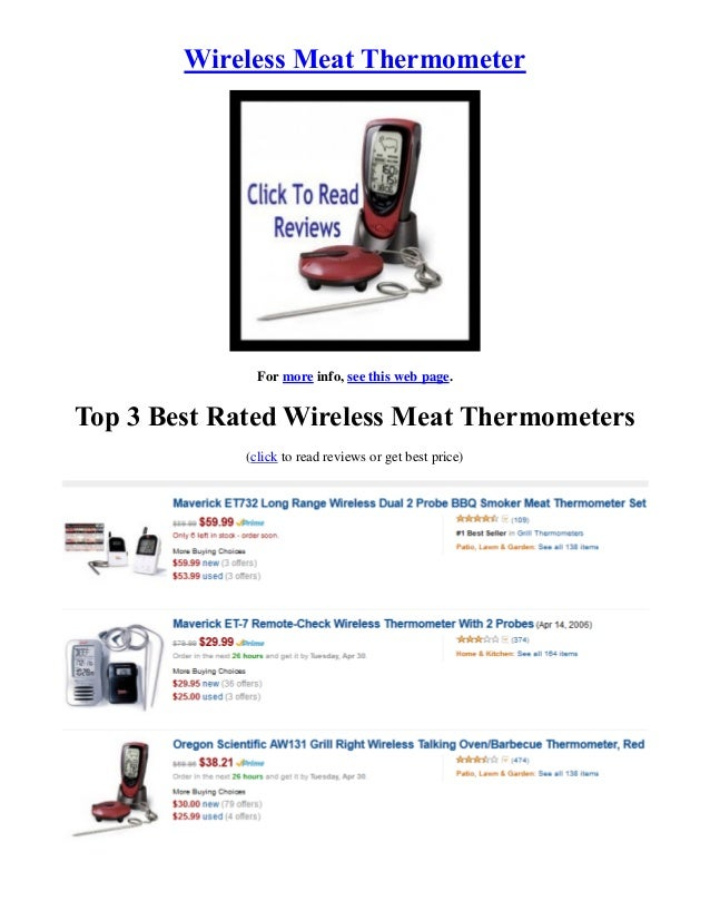 Wireless Meat ThermometerFor more info, see this web page.Top 3 Best Rated Wireless Meat Thermometers(click to read review...