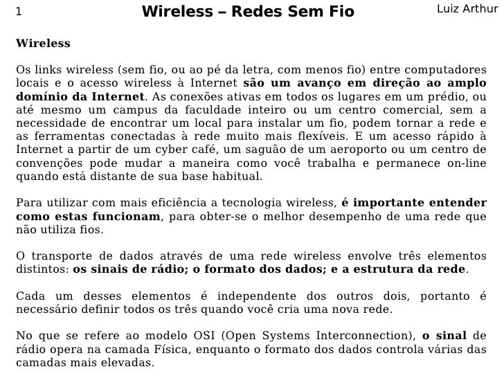 1                    Wireless – Redes Sem Fio                          Luiz Arthur   Wireless  Os links wireless (sem fio,...