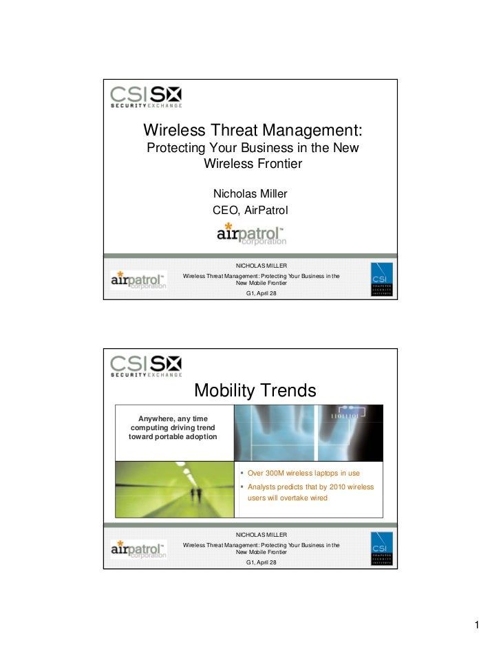 Wireless Threat Management:     Protecting Your Business in the New              g               Wireless Frontier        ...