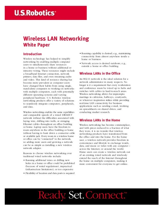 Wireless LAN NetworkingWhite PaperIntroduction                                           • Roaming capability is desired; ...