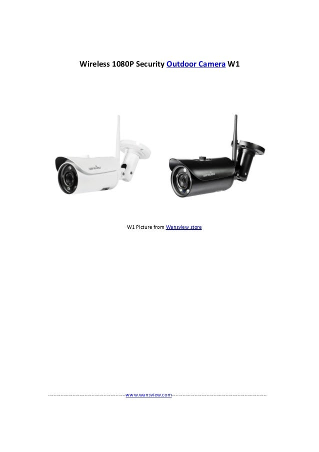 Wansview Wireless 1080 p outdoor security camera W1