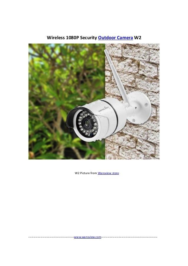 Wansview Wireless 1080P outdoor security camera W2