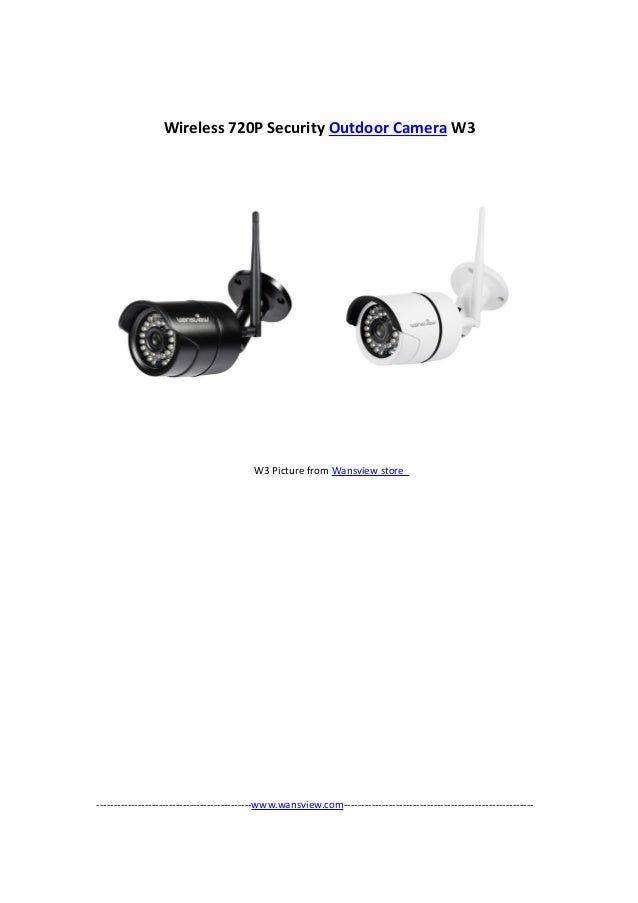 Wansview Wireless 720P outdoor security camera W3