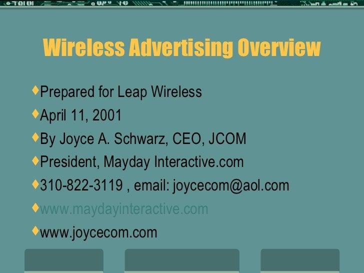 Wireless Advertising Overview <ul><li>Prepared for Leap Wireless </li></ul><ul><li>April 11, 2001 </li></ul><ul><li>By Joy...