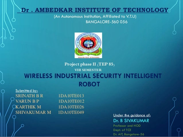 Dr . AMBEDKAR INSTITUTE OF TECHNOLOGY (An Autonomous Institution, Affiliated to V.T.U) BANGALORE-560 056 WIRELESS INDUSTRI...