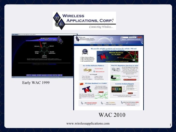 www.wirelessapplications.com Early WAC 1999 WAC 2010