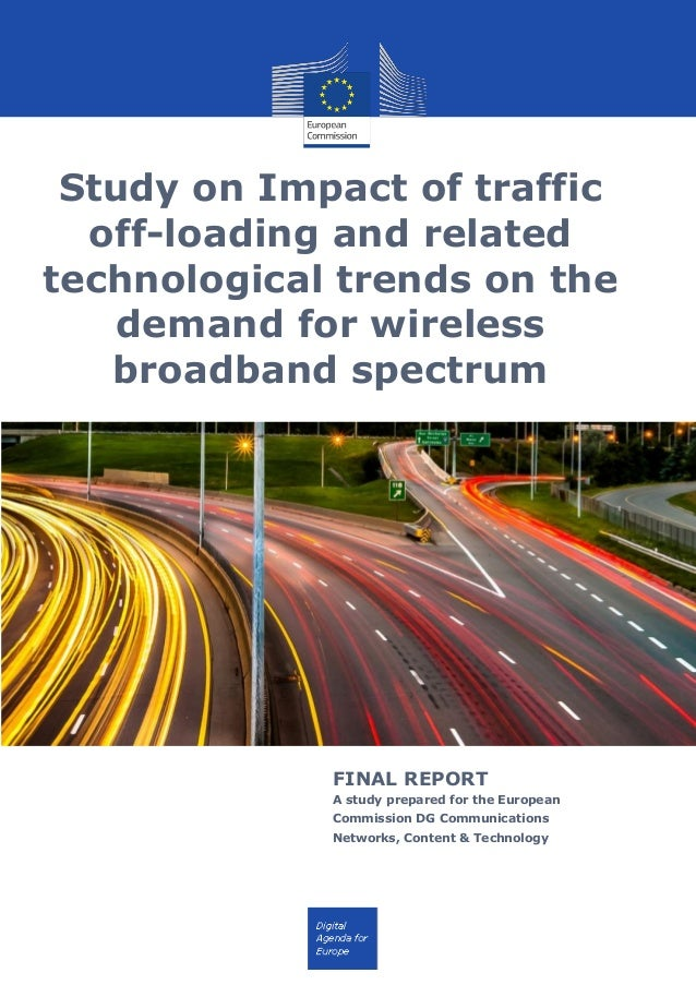 Study on Impact of traffic off-loading and related technological trends on the demand for wireless broadband spectrum FINA...