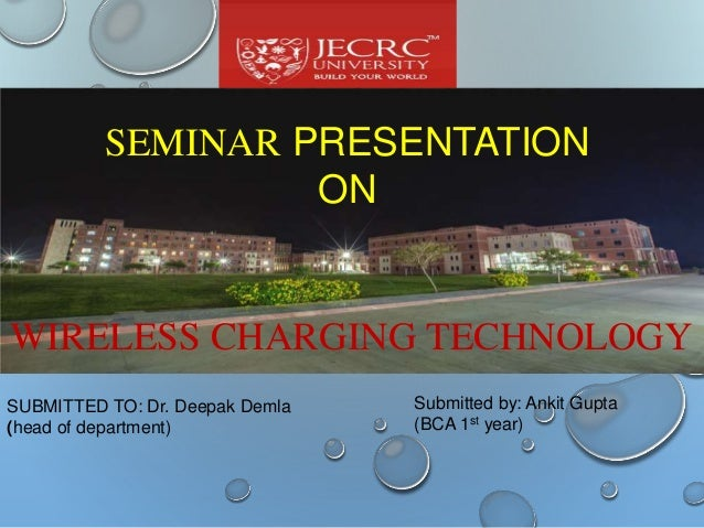SUBMITTED TO: Dr. Deepak Demla (head of department) Submitted by: Ankit Gupta (BCA 1st year) SEMINAR PRESENTATION ON WIREL...