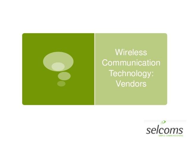 Wireless Communication Technology: Vendors