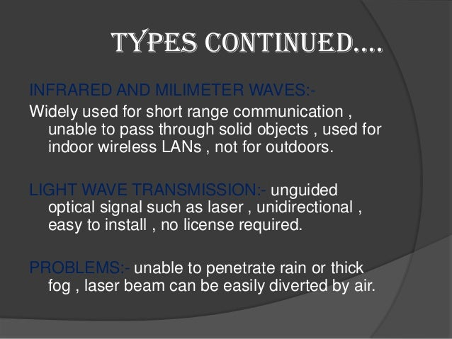 disadvantages of wireless communication systems Information on wireless network connections limitations including cost associated with wireless networks and security inside the wireless networks.