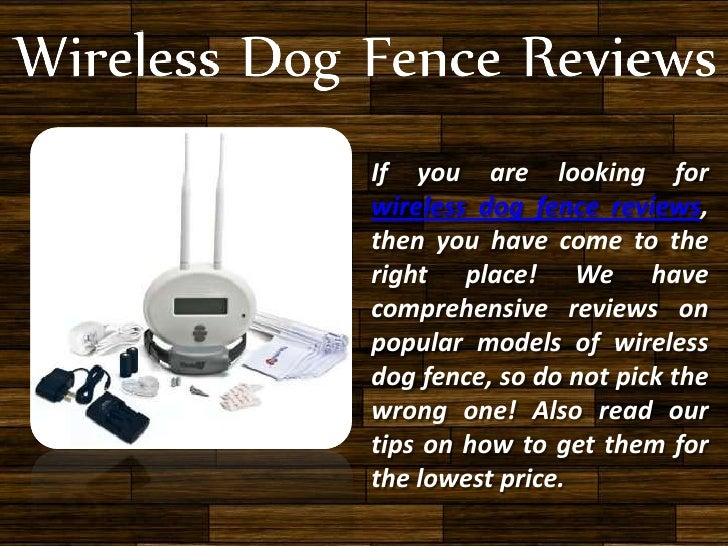 If you are looking forwireless dog fence reviews,then you have come to theright place! We havecomprehensive reviews onpopu...
