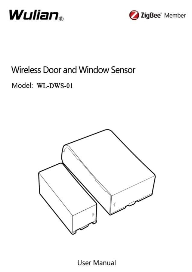 Wireless Door and Window Sensor User Manual  Copyright notation  ©2011 Nanjing IOT Sensor Technology Co., Ltd All Rights R...