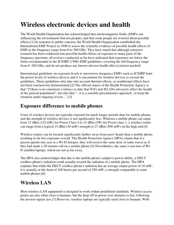 Wireless electronic devices and healthThe World Health Organization has acknowledged that electromagnetic fields (EMFs) ar...
