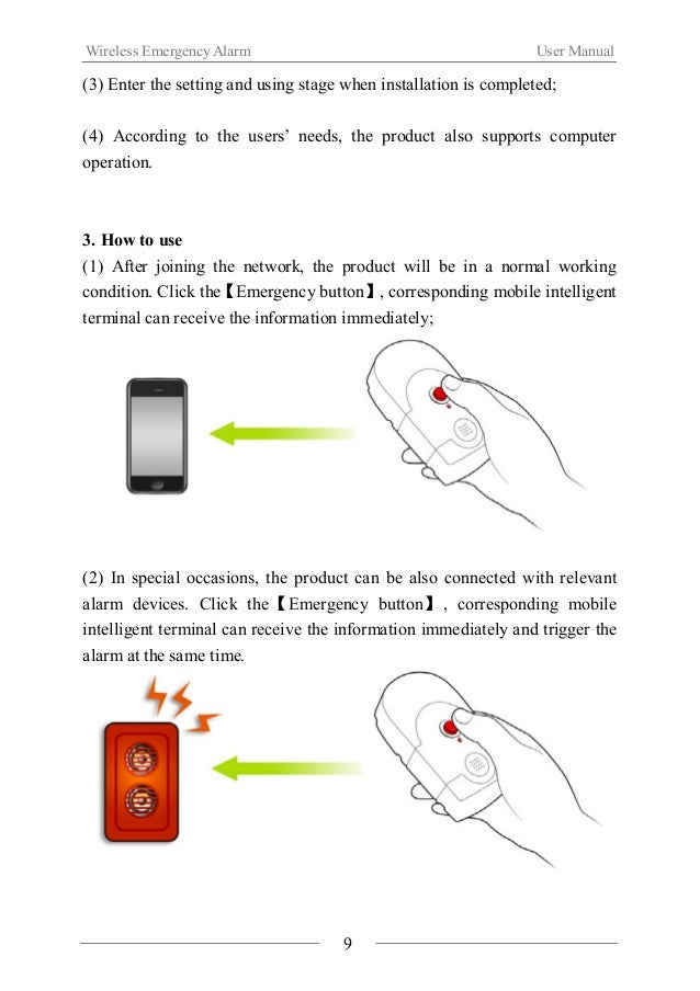 Wireless Emergency Alarm User Manual  Ⅵ.Notes  About installation  When using the product for the first time, please read ...
