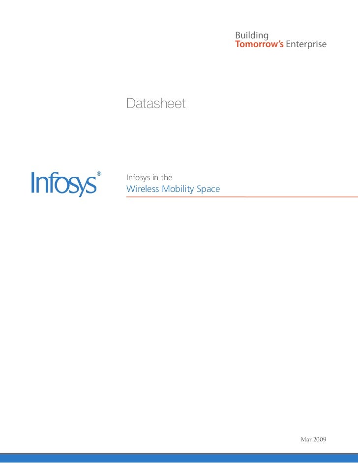 DatasheetInfosys in theWireless Mobility Space                          Mar 2009