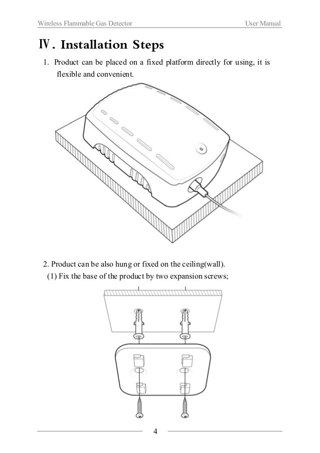 Wireless Flammable Gas Detector User Manual  (2) Aim the main body to the base and fold them;  5  (3) Connect the power.