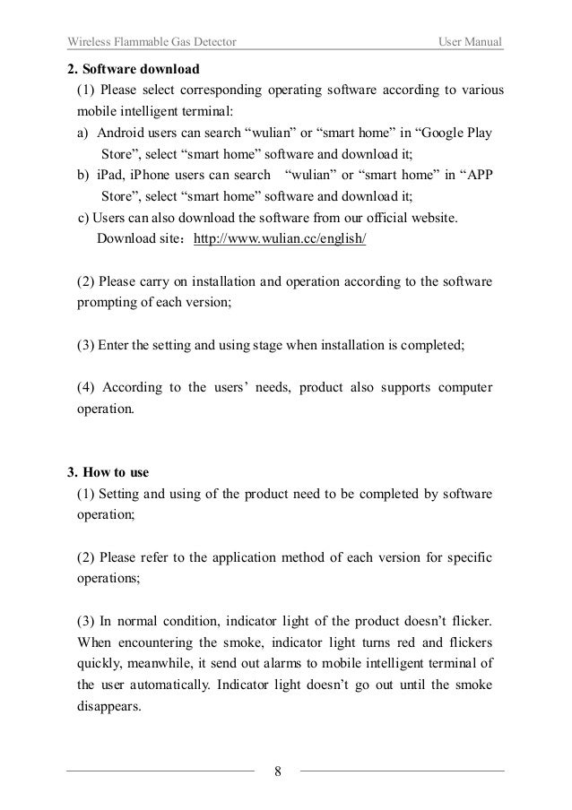 Wireless Flammable Gas Detector User Manual  Ⅵ. Notes  About installation  When using the product for the first time, plea...
