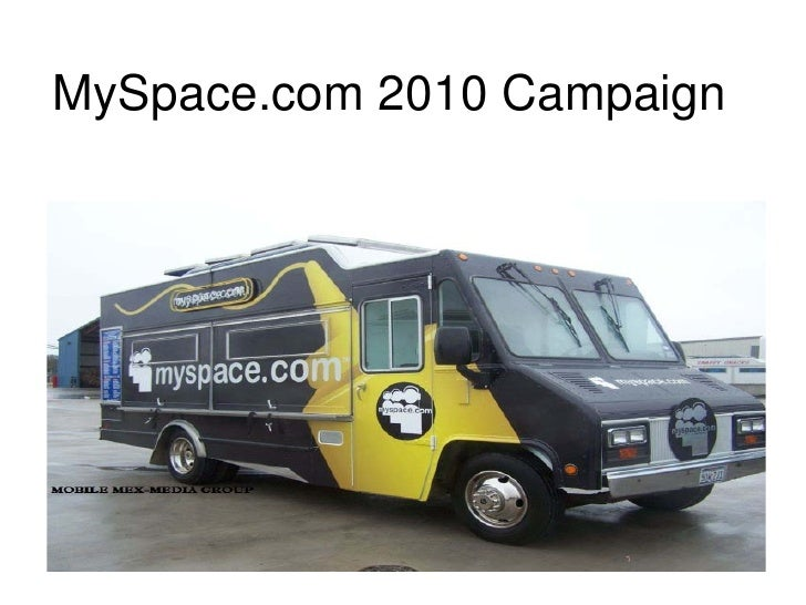 MySpace.com 2010 Campaign