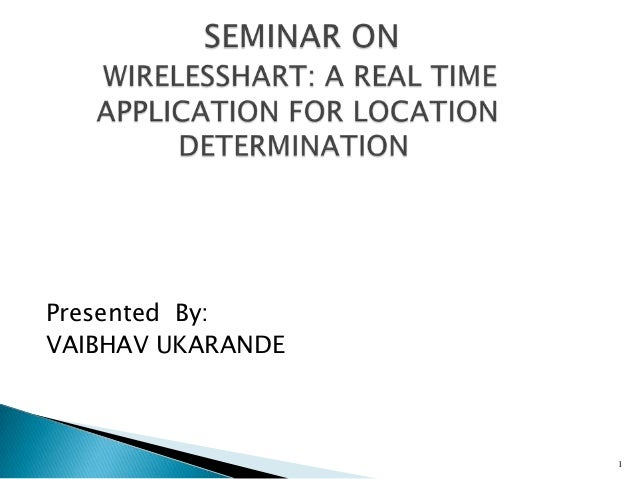 Presented By: VAIBHAV UKARANDE  1