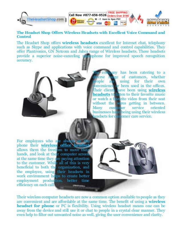 The Headset Shop Offers Wireless Headsets with Excellent Voice Command andControlThe Headset Shop offers wireless headsets...