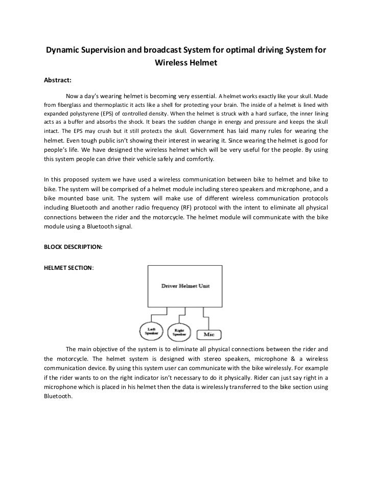 Dynamic Supervision and broadcast System for optimal driving System for                           Wireless HelmetAbstract:...