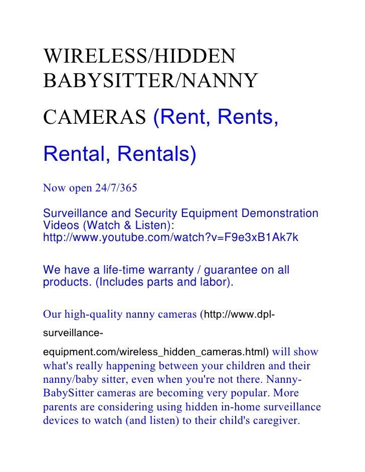 WIRELESS/HIDDENBABYSITTER/NANNYCAMERAS (Rent, Rents,Rental, Rentals)Now open 24/7/365Surveillance and Security Equipment D...