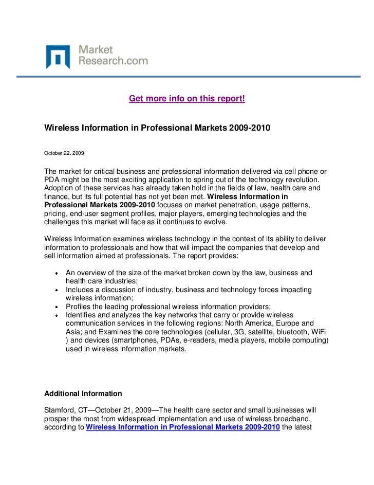 Get more info on this report!Wireless Information in Professional Markets 2009-2010October 22, 2009The market for critical...