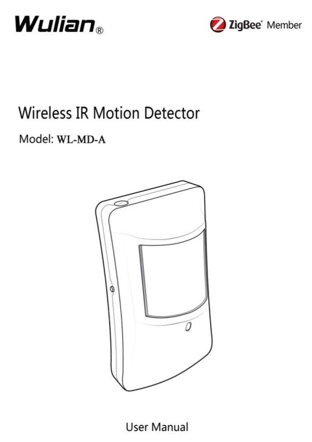 Wireless IR Motion Detector User Manual  Copyright notation  ©2011 Nanjing IOT Sensor Technology Co., Ltd All Rights Reser...