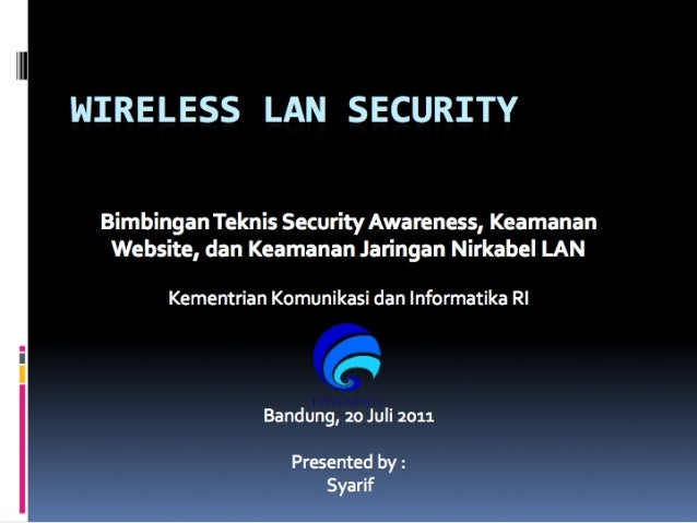 Wireless LAN Security-Bimtek Kominfo