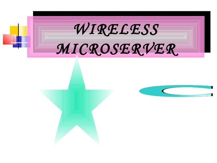 WIRELESS MICROSERVER C