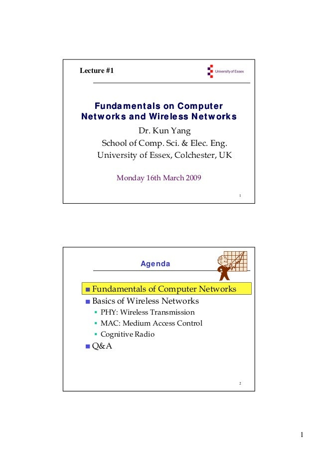 Lecture #1  Fundamentals on ComputerNetworks and Wireless Networks                Dr. Kun Yang      School of Comp. Sci. &...