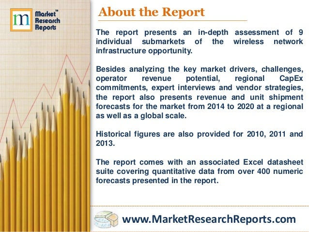 market analysis wireless network infrastructure bible 2014 Wireless telecom infrastructure market worldwide the global wireless network infrastructure market stood at $52 billion last year and will remain about the same for 2014.