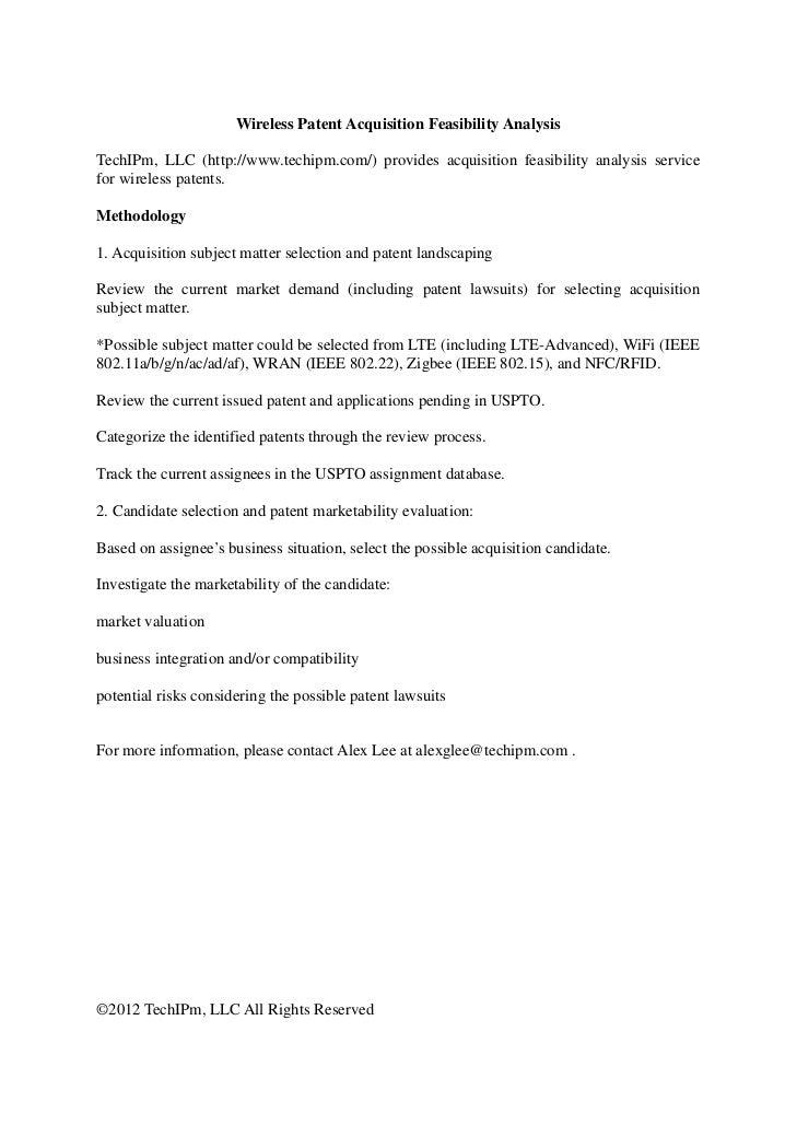 Wireless Patent Acquisition Feasibility AnalysisTechIPm, LLC (http://www.techipm.com/) provides acquisition feasibility an...