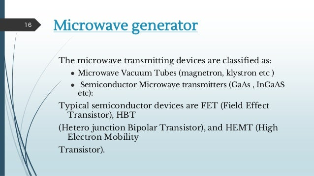 the microwave generation and the effects