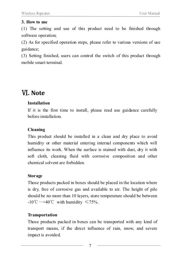 Wireless Repeater User Manual  After-sales service  If product breaks down, non-professionals shouldn't open it and it  sh...