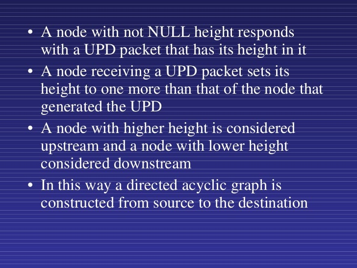 <ul><li>A node with not NULL height responds with a UPD packet that has its height in it  </li></ul><ul><li>A node receivi...