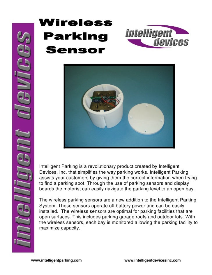 Intelligent Parking is a revolutionary product created by Intelligent     Devices, Inc. that simplifies the way parking wo...
