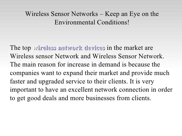 wireless sensor networks top 10 Increasing interference on wireless sensor networks is becoming a key issue in the deployment of wireless sensor networks and wireless communication systems.