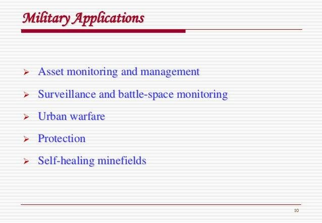 10 Military ApplicationsMilitary Applications Asset monitoring and managementAsset monitoring and management Surveillance ...