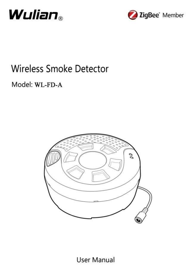 Wireless Smoke Detector User Manual  Copyright notation  ©2011 Nanjing IOT Sensor Technology Co., Ltd All Rights Reserved....