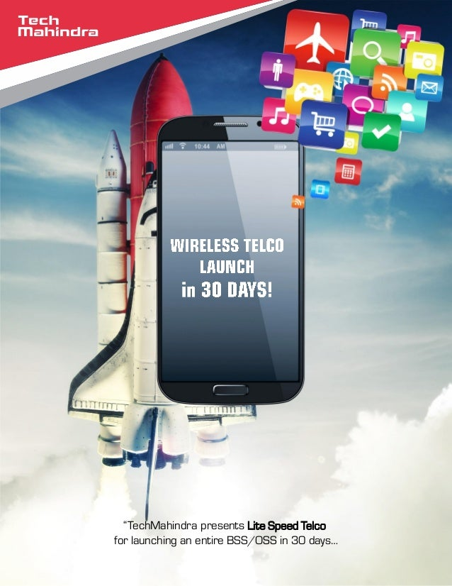 """""""TechMahindra presents Lite Speed Telco for launching an entire BSS/OSS in 30 days…"""